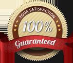 100% Satisfacction Guaranteed