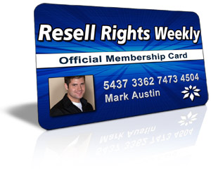 A blue credit card with Resell Rights Weekly written at the top, Official membership in the center, Mark Austin's photo to the left under and a N° and his name to the right